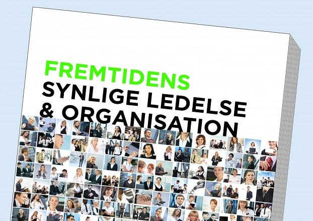 Fremtidens Synlige Ledelse & Organisation